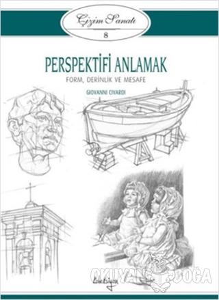 Çizim Sanatı Serisi 8 - Perspektifi Anlamak