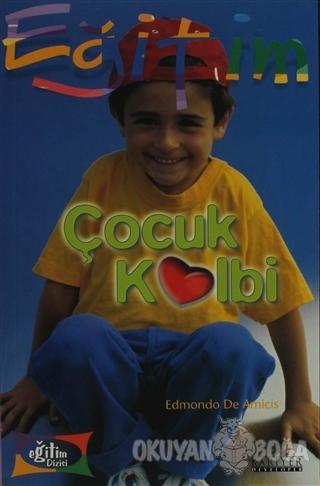 Çocuk Kalbi - Edmondo De Amicis - Kariyer Yayınları