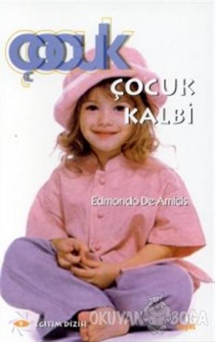 Çocuk Kalbi - Edmondo De Amicis - Hayat Yayınları