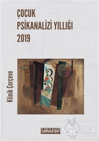 Çocuk Psikanalizi Yıllığı 2019 - Kolektif - Sfenks Kitap