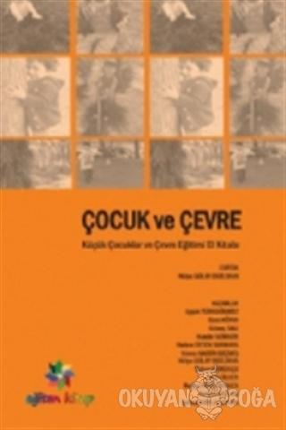 Çocuk ve Çevre - Kolektif - Eğiten Kitap
