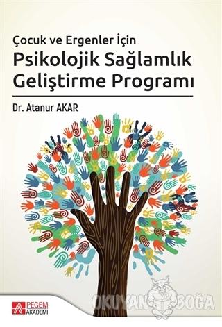 Çocuk ve Ergenler İçin Psikolojik Sağlamlık Geliştirme Programı - Atan