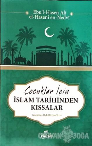 Çocuklar İçin İslam Tarihinden Kıssalar