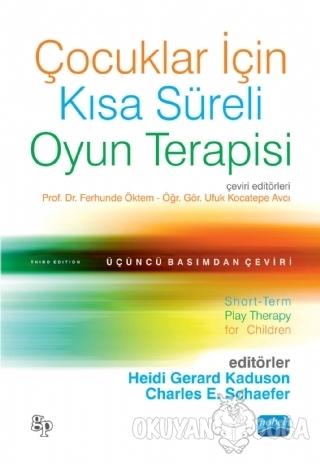 Çocuklar İçin Kısa Süreli Oyun Terapisi - Heidi Gerard Kaduson - Nobel