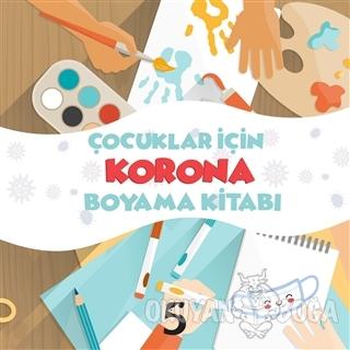 Çocuklar İçin Korona Boyama Kitabı - Kolektif - Beşbalık Yayınevi