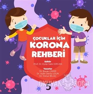 Çocuklar için Korona Rehberi - Burak Çakır - Beşbalık Yayınevi