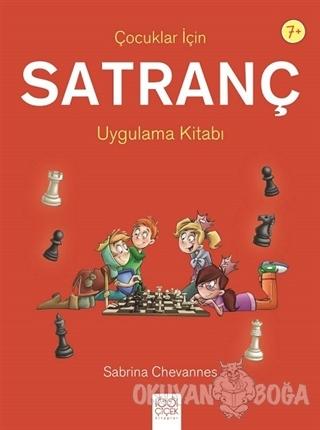 Çocuklar İçin Satranç Uygulama Kitabı