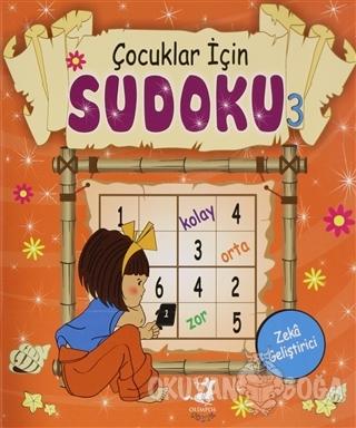 Çocuklar İçin Sudoku 3 - Kolektif - Olimpos Yayınları