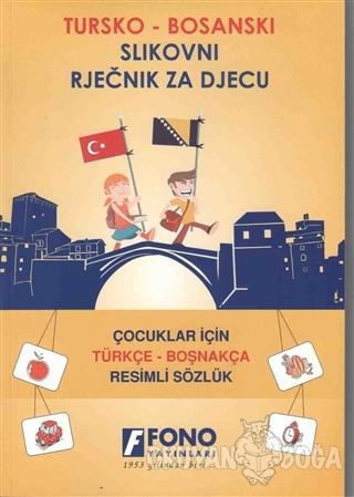 Çocuklar İçin Türkçe - Boşnakça Resimli Sözlük