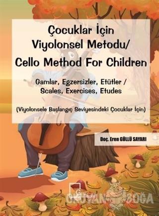 Çocuklar İçin Viyolonsel Metodu Cello Method For Children