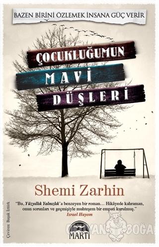 Çocukluğumun Mavi Düşleri - Shemi Zarhin - Martı Yayınları