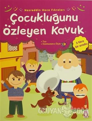 Çocukluğunu Özleyen Kavuk - Kolektif - Timaş Çocuk - İlk Çocukluk