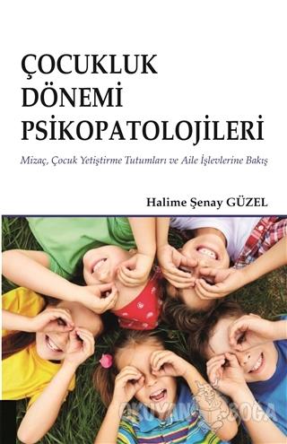 Çocukluk Dönemi Psikopatolojileri