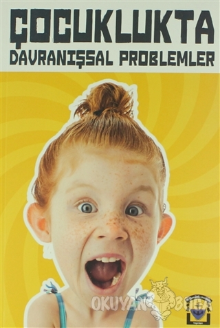 Çocuklukta Davranışsal Problemler - Esra Okanakul - St. Clements Unive