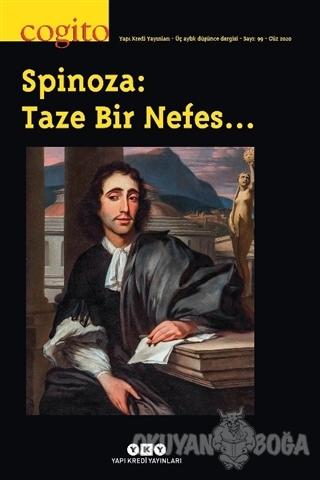 Cogito Sayı: 99 - Spinoza: Taze Bir Nefes… - Kolektif - Yapı Kredi Yay