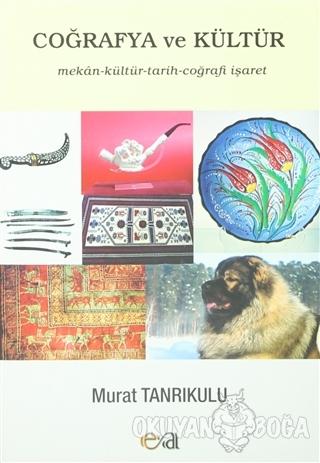 Coğrafya ve Kültür - Murat Tanrıkulu - Edge Akademi Yayıncılık