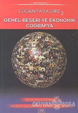Coğrafya'ya Giriş 2 Genel Beşeri ve Ekonomik Coğrafya