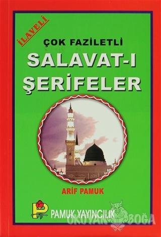 Çok Faziletli Salavat-ı Şerifeler (Dua-087) - Arif Pamuk - Pamuk Yayın