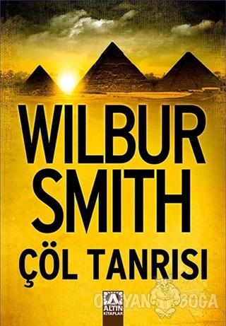 Çöl Tanrısı - Wilbur Smith - Altın Kitaplar