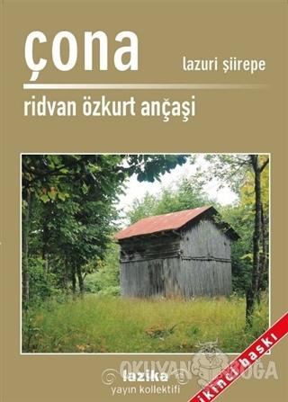 Çona - Ridvan Özkurt Ançaşi - Lazika Yayın Kollektifi