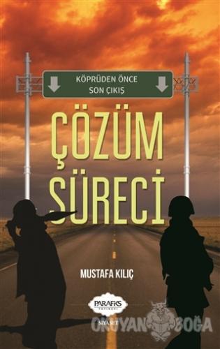 Çözüm Süreci - Mustafa Kılıç - Parafiks Yayınevi