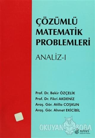 Çözümlü Matematik Problemleri - Analiz 1 - Ahmet Ekicibil - Adana Nobe