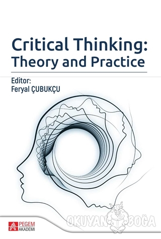 Critical Thinking: Theory and Practice