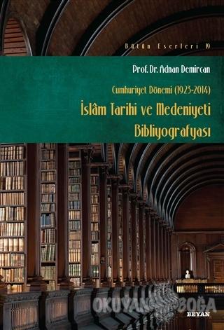Cumhuriyet Dönemi (1923-2014) - İslam Tarihi ve Medeniyeti Bibliyografyası