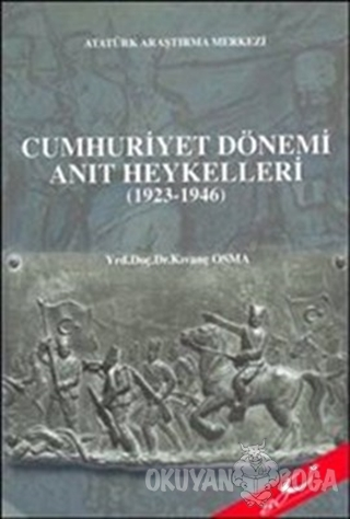 Cumhuriyet Dönemi Anıt Heykelleri (1923-1946)