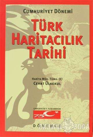 Cumhuriyet Dönemi Türk Haritacılık Tarihi