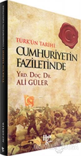 Cumhuriyetin Faziletinde - Ali Güler - Halk Kitabevi
