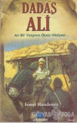 Dadaş Ali - İsmet Handemir - Salkımsöğüt Yayınları