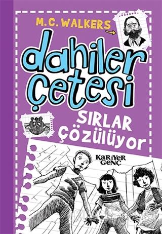 Dahiler Çetesi - Sırlar Çözülüyor - Kolektif - Kariyer Yayınları