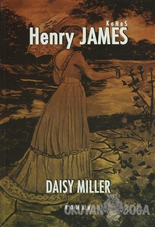 Daisy Miller - Henry James - Kanes Yayınları