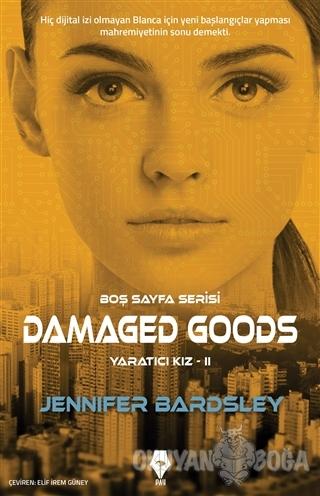 Damaged Goods - Yaratıcı Kız 2