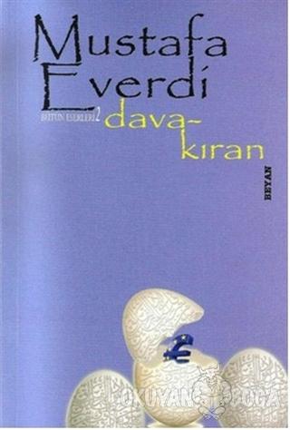 Dava Kıran - Mustafa Everdi - Beyan Yayınları