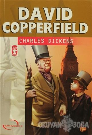 David Copperfield - Charles Dickens - Timaş Çocuk - Klasikler
