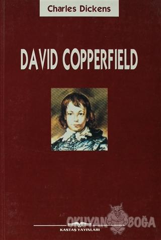 David Copperfield - Charles Dickens - Kastaş Yayınları