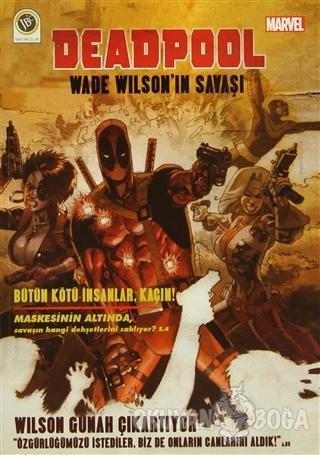 Deadpool - Wade Wilson'ın Savaşı - Duane Swierczynski - JBC Yayıncılık