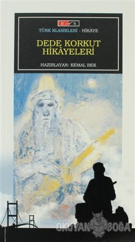Dede Korkut Hikayeleri (Yetişkin) - Anonim - Bordo Siyah Yayınları