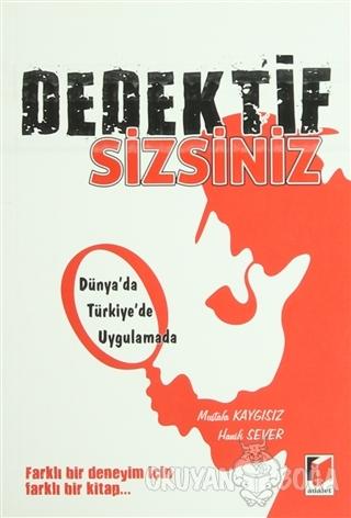 Dedektif Sizsiniz - Mustafa Kaygısız - Adalet Yayınevi