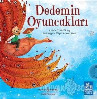Dedemin Oyuncakları - Başak Ellibeş - İş Bankası Kültür Yayınları