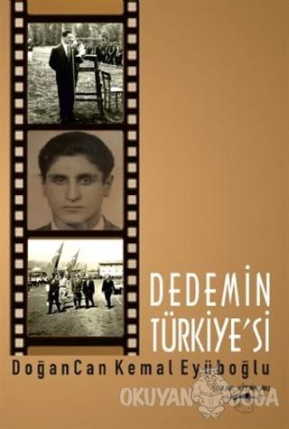 Dedemin Türkiye'si - Doğancan Kemal Eyüboğlu - Sokak Kitapları Yayınla