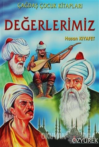 Değerlerimiz - Hasan Kıyafet - Özyürek Yayınları