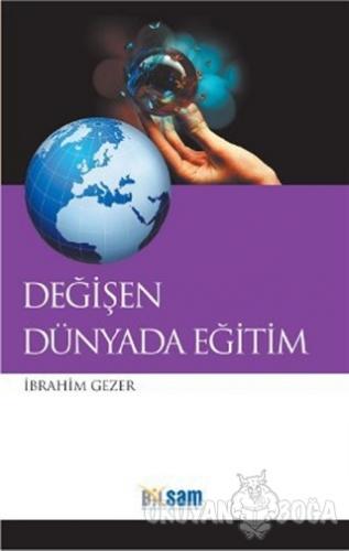 Değişen Dünyada Eğitim