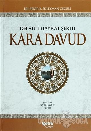 Delail-i Hayrat Şerhi Kara Davud (Şamua) (Ciltli) - Kara Davud - Çelik