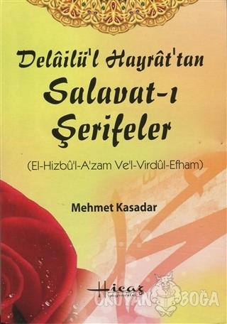 Delailü'l Hayrat'tan Salavat-ı Şerifeler - Mehmet Kasadar - Hicaz Yayı