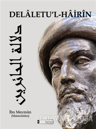 Delaletu'l - Hairin (Ciltli) - İbn Meymun - Kimlik Yayınları