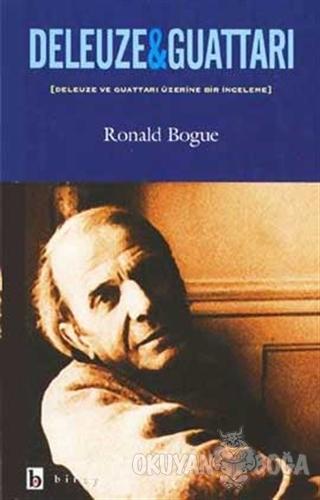 Deleuze & Guattari Deleuze ve Guattari Üzerine Bir İnceleme