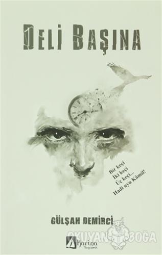 Deli Başına - Gülşah Demirci - Karina Yayınevi